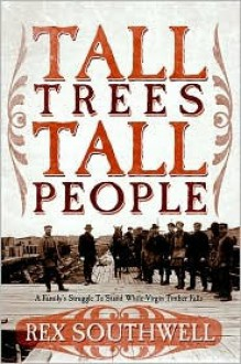 Tall Trees, Tall People - Rex Southwell