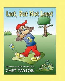 Last, But Not Least - Chet Taylor