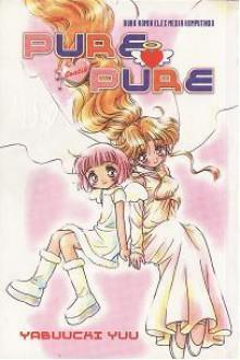 Pure Pure - Yuu Yabuuchi