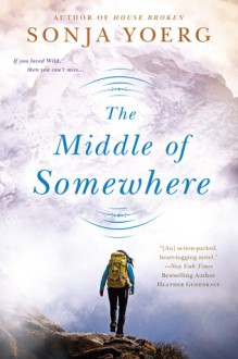 The Middle of Somewhere - Sonja Yoerg