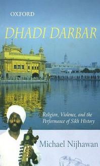 Dhadi Darbar - Michael Nijhawan