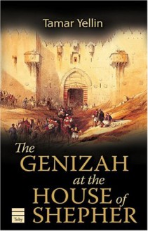 The Genizah at the House of Shepher - Tamar Yellin