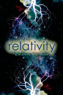 Relativity - Cristin Bishara
