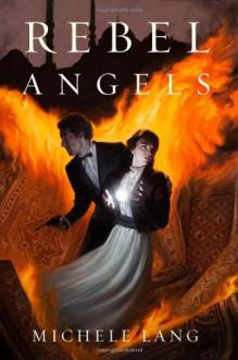 Rebel Angels - Michele Lang