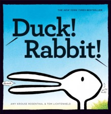 Duck! Rabbit! - Amy Krouse Rosenthal,Tom Lichtenheld