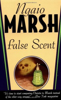 False Scent - Ngaio Marsh