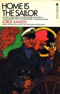 Home is the Sailor - Jorge Amado