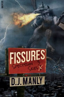 Fissures - D.J. Manly