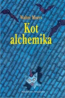 Kot Alchemika - Walter Moers