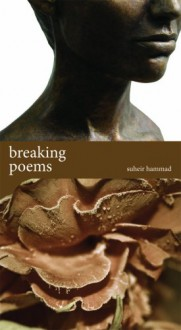 breaking poems - Suheir Hammad