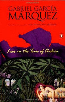 Love in the Time of Cholera - Edith Grossman,Gabriel García Márquez