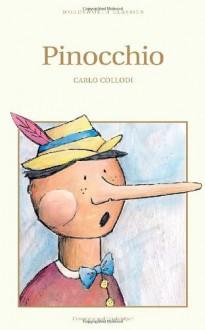 Pinocchio (Wordsworth Children's Classics) (Wordsworth Collection) - Carlo Collodi