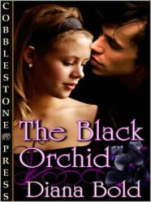 The Black Orchid - Diana Bold