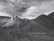 Ghost Ranch and the Faraway Nearby - Craig Varjabedian