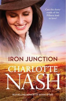 Iron Junction - Charlotte Nash