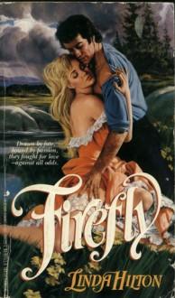 Firefly - Linda Hilton
