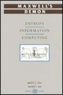 Maxwell's Demon: Entropy, Information, Computing - Harvey S. Leff