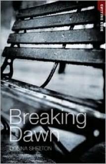 Breaking Dawn - Donna Shelton