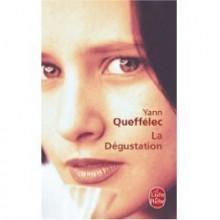 la degustation - Yann Quefflec