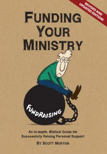 Funding Your Ministry - Scott Morton, Eugene H. Peterson