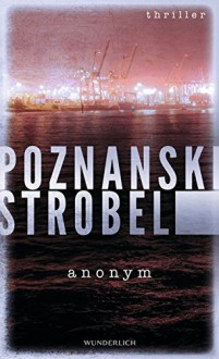 Anonym - Ursula Poznanski,Arno Strobel
