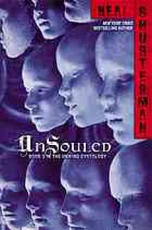 Unsouled - Audible Studios, Neal Shusterman, Luke Daniels