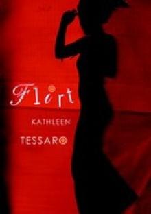Flirt - Kathleen Tessaro