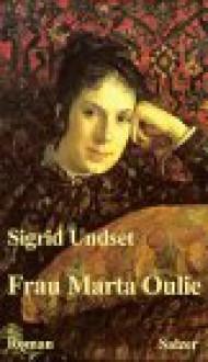 Frau Marta Oulie - Sigrid Undset