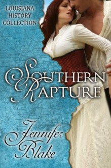 Southern Rapture - Jennifer Blake