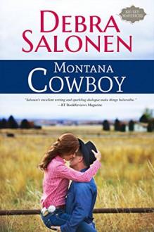 Montana Cowboy (Big Sky Mavericks Book 2) - Debra Salonen