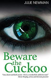 Beware the Cuckoo - Julie Newman