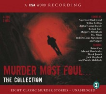 Murder Most Foul...: The Collection - Derek Jacobi, Brian Cox, Edward Hardwicke, Jack Shepherd, Patrick Malahide, Various Authors