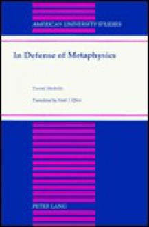 In Defense of Metaphysics: Translated by Noah J. Efron - Yuval Stienitz