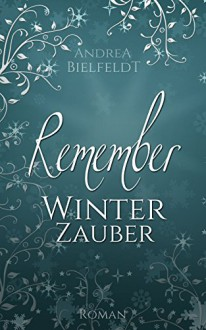 REMEMBER Winterzauber - Andrea Bielfeldt