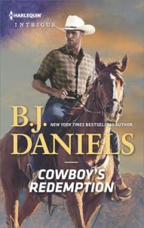 Cowboy's Redemption - B.J. Daniels