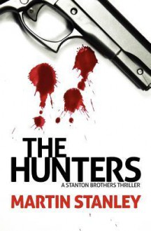 The Hunters - Martin Stanley