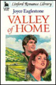 Valley of Home - Joyce Eaglestone