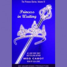 Princess in Waiting - Clea Lewis, Meg Cabot