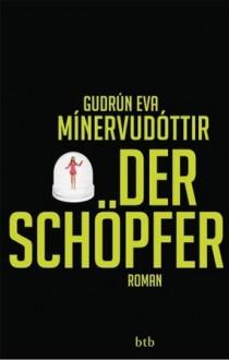 Der Schöpfer - Guðrún Eva Mínervudóttir, Tina Flecken
