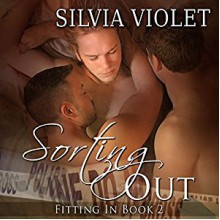 Sorting Out - Silvia Violet, Greg Boudreaux