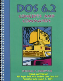 DOS 6.2 Concepts and Commands - Steven G. Forsythe