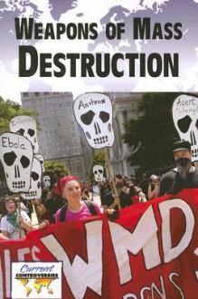 Weapons of Mass Destruction - Michael Logan