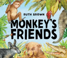 Monkey's Friends - Ruth Brown