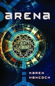 Arena - Karen Hancock