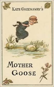 Kate Greenaway's Mother Goose - Kate Greenaway
