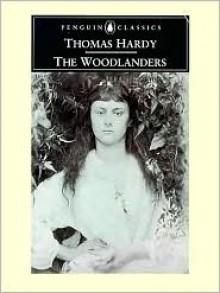 The Woodlanders (Penguin Classics) - Thomas Hardy