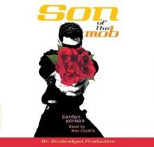 Son of the Mob - Gordon Korman, Max Casella