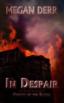 In Despair - Megan Derr