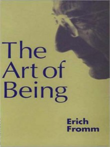 The Art of Being (MP3 Book) - Erich Fromm, Raymond Todd