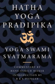 Hatha Yoga Pradipika - Swami Svatmarama